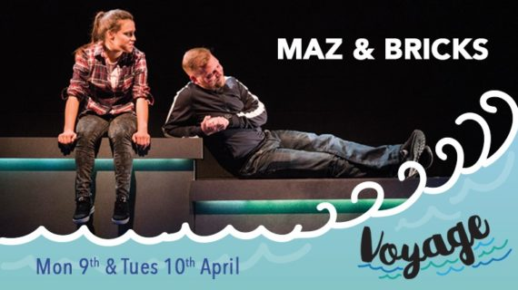 Maz and Bricks - Voyage - Civic Theatre