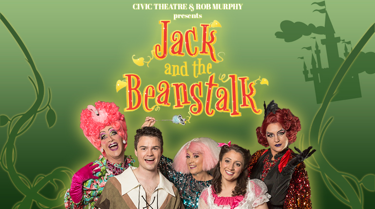 Civic Theatre - Jack and the Beanstalk - Panto 2018