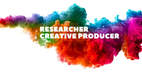 RESEARCHER CREATIVE PRODUCER